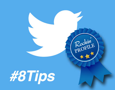 8 Tips to Rock your Twitter Profile